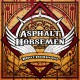 Asphalt Horsemen - Brotherhood