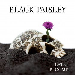 Black Paisley - Late Bloomer (CD + download code for 2 bonus tracks)