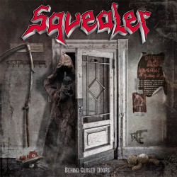 Squealer - Behind Closed Doors