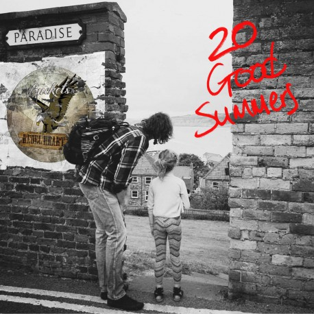 Buckets Rebel Heart - 20 Good Summers (CD)