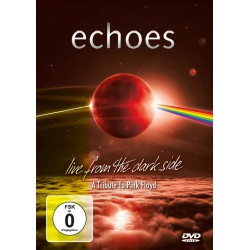 Echoes - Live From The Dark Side (A Tribute To Pink Floyd) DVD