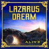 Lazarus Dream - Alive