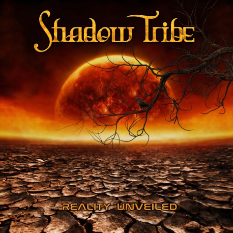 Shadow Tribe - Reality Unveiled