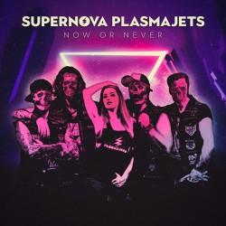 Supernova Plasmajets - Now Or Never (CD)