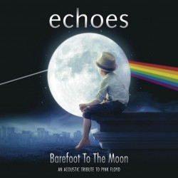 Echoes - Barefoot To The Moon (CD)