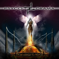Psyco Drama - From Ashes To Wings