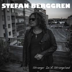 Stefan Berggren – Stranger In A Strangeland
